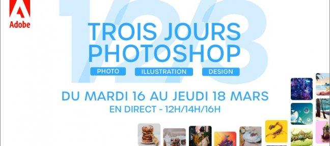 Les 3 Jours Photoshop arrivent du 16 au 18 mars