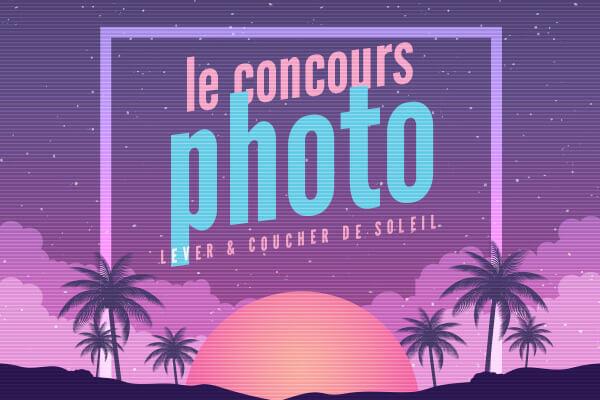 [TERMINÉ] Concours Photo 2019 : Sunrise or Sunset