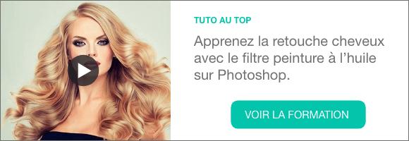 Apprendre la retouche cheveux avec le filtre peinture à l'huile sur Photoshop