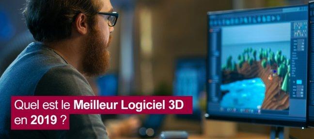 Quel est le meilleur logiciel 3D en 2019 ?