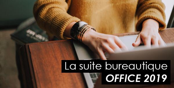 Découvrez les nouveautés de Microsoft Office 2019