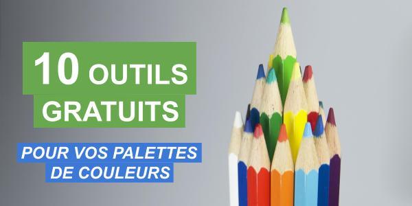 10 outils indispensables pour créer vos palettes de couleur