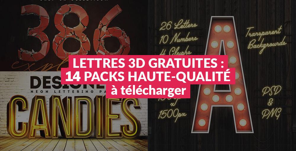 Lettres 3D gratuites : 14 packs de haute-qualité à télécharger