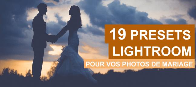 19 presets Lightroom gratuits pour des photos de mariage originales