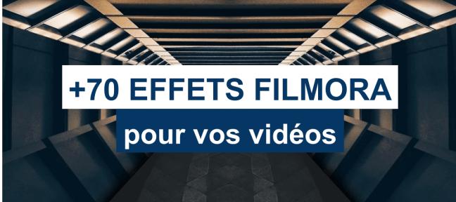 +70 effets Filmora gratuits pour vos vidéos