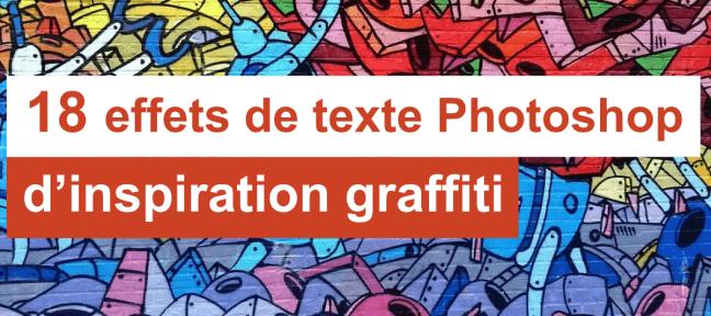 18 effets de texte Photoshop d'inspiration graffiti gratuits