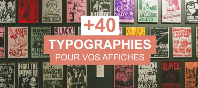 40 typographies gratuites pour vos affiches