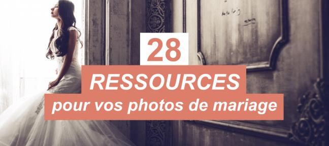 28 ressources gratuites pour illuminer les photos de mariage