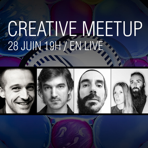 Assistez en direct au Creative MeetUp le 28 juin 2016 !