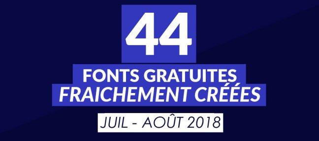 44 fonts gratuites fraîchement créées [juillet – août 2018]