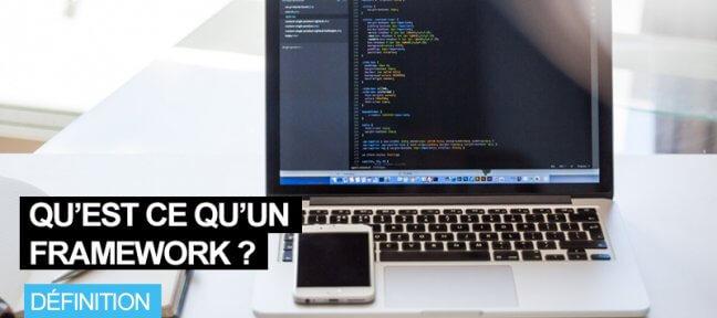 Qu'est-ce qu'un framework dans le monde de la programmation?