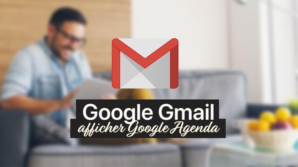 Gmail Google Agenda