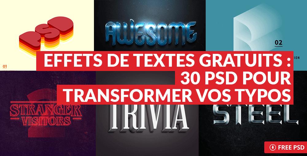 Effets de texte gratuits : 30 PSD pour transformer vos typos