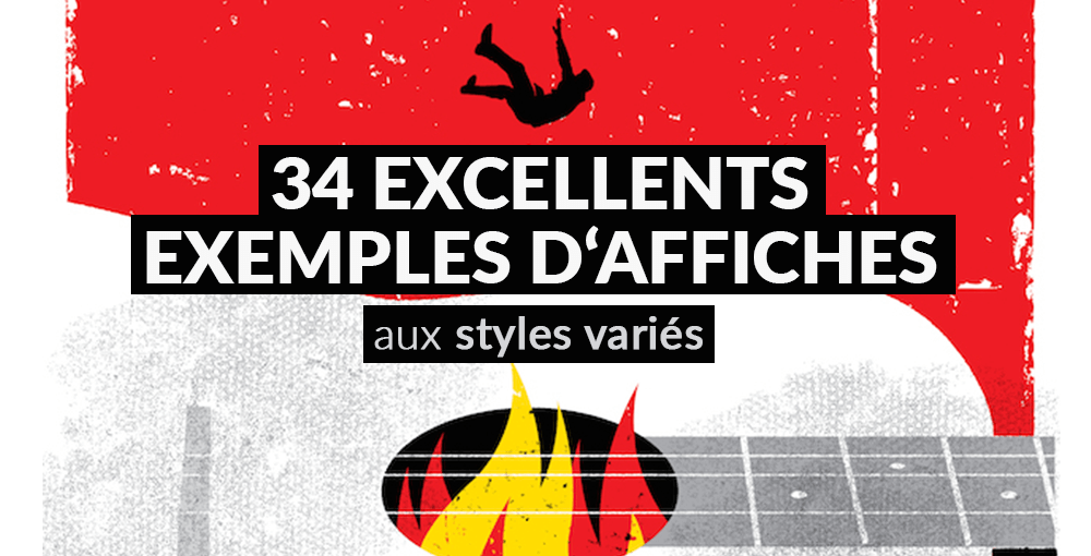 34 Excellents Exemples Daffiches Aux Styles Variés Blog