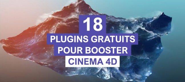 18 plugins Cinema 4D gratuits pour booster le soft