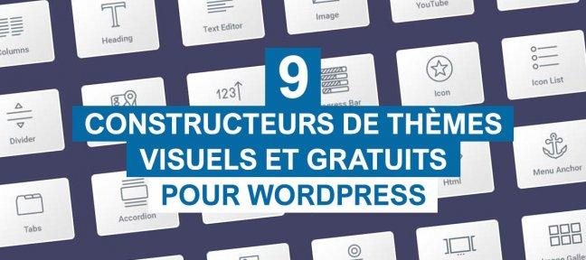 9 constructeurs de thèmes gratuits pour Wordpress