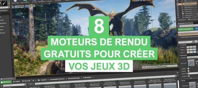 8 moteurs de rendu gratuits pour créer vos jeux 3D