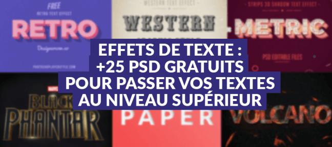 Effets de texte : +25 PSD gratuits pour passer vos textes au niveau supérieur