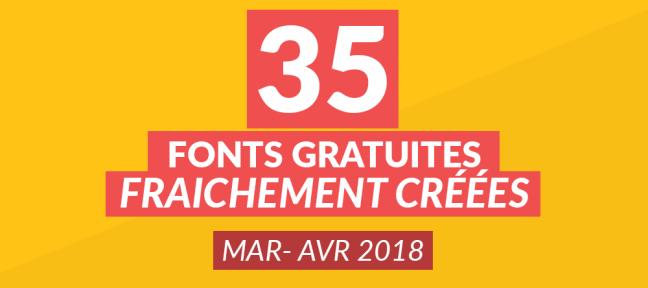35 fonts gratuites fraîchement créées [mars-avril 2018]