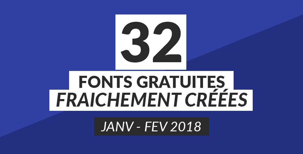 32 fonts gratuites fraîchement créées [janvier-février 2018]