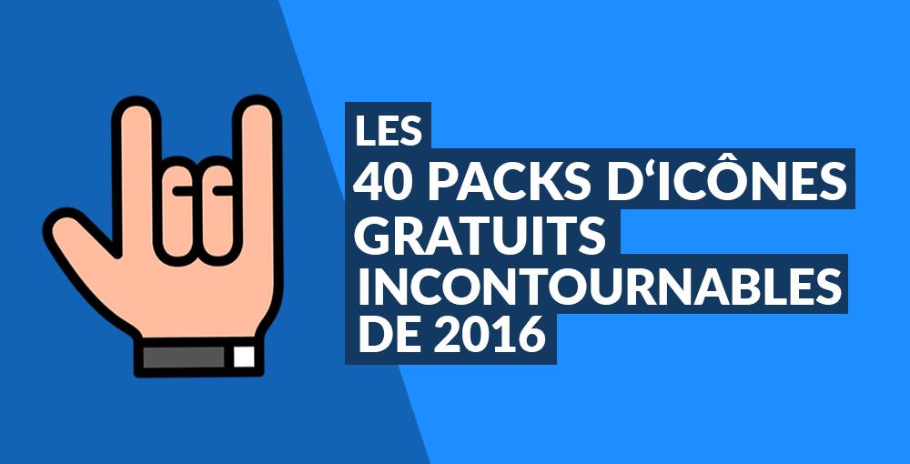 les 40 packs d u0026 39 ic u00f4nes gratuits incontournables de 2016