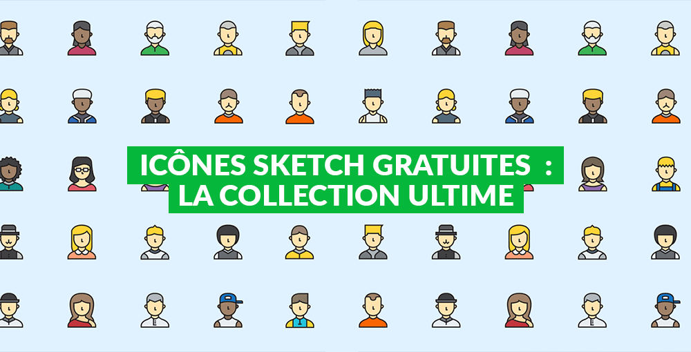 Icônes Sketch gratuites : la collection indispensable