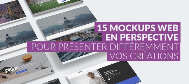 15 mockups web en perspective, pour présenter différemment vos créations