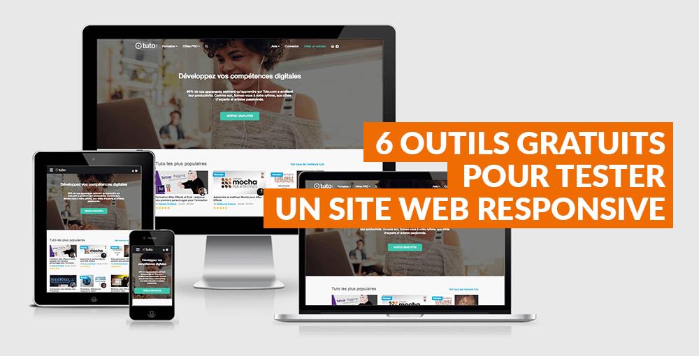 6 outils gratuits pour tester un site web responsive
