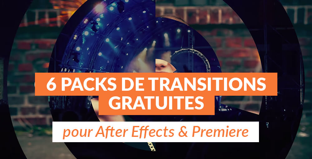 6 packs de transitions gratuites pour After Effects et Premiere
