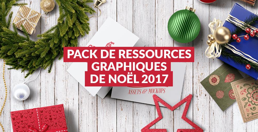 Pack de ressources graphiques de Noël 2017
