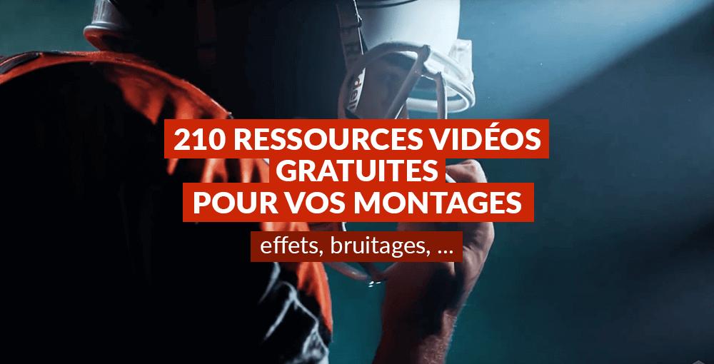 210 ressources vidéos gratuites pour vos montages : effets, bruitages, …