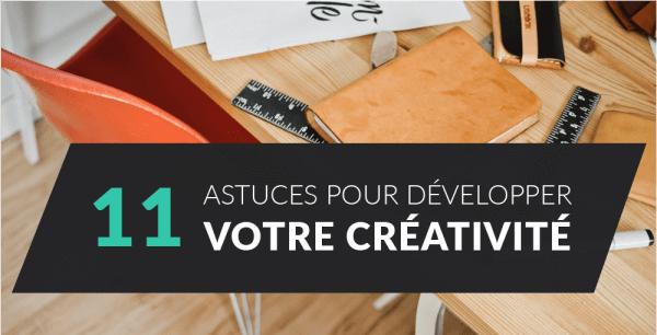 11 astuces pour développer votre créativité