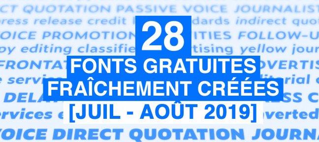 28 fonts gratuites fraîchement créées [Août 2019]