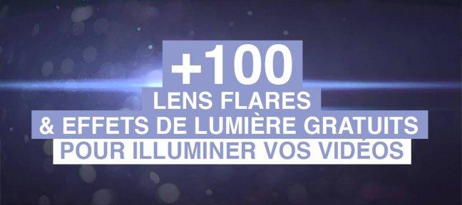 +100 lens flares et effets de lumière gratuits pour illuminer vos vidéos