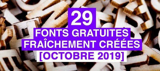 29 fonts gratuites fraîchement créées [Oct 2019]