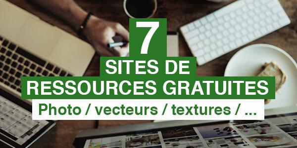 7 sites pour trouver des ressources gratuites (Vectoriel, photos, textures,…)