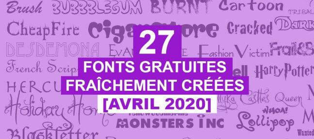 27 fonts gratuites fraîchement créées [Avril 2020]
