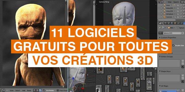 11 Logiciels Gratuits Pour Toutes Vos Creations 3d Blog Tuto Com