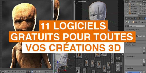 11 logiciels gratuits pour toutes vos créations 3D