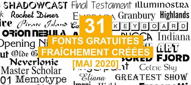 31 fonts gratuites fraîchement créées [Mai 2020]