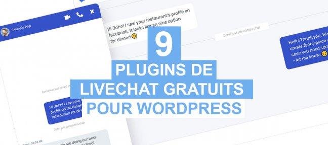 9 Plugins de Livechat gratuits pour Wordpress