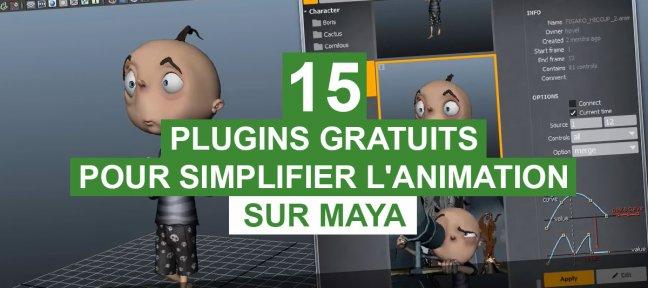 15 plugins gratuits pour simplifier l'animation sur Maya