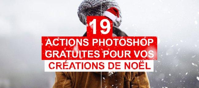 19 actions gratuites Photoshop pour vos créations de Noël