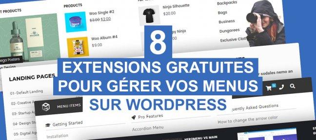8 extensions gratuites pour gérer vos menus Wordpress