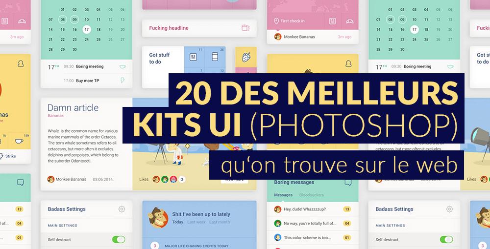 20 des meilleurs kits UI (Photoshop) qu'on trouve sur le web