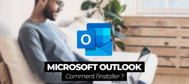 Comment installer Outlook?