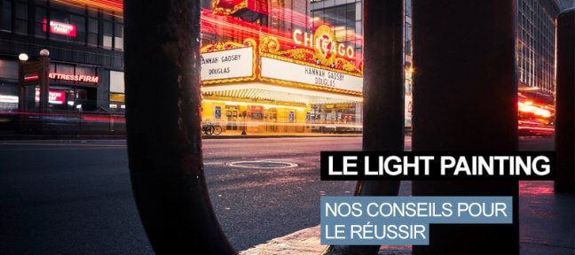 Comment réussir un Light Painting ?