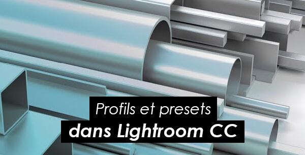 Tips Adobe : découvrir les nouveautés de Lightroom CC
