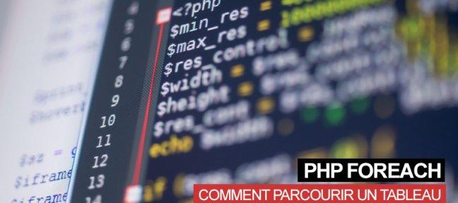 Utiliser Php foreach pour parcourir des tableaux en PHP