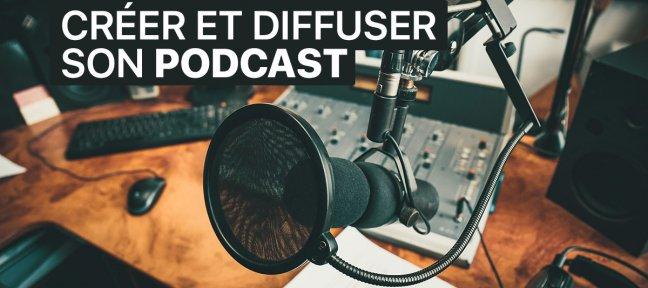 Comment créer un podcast et le diffuser?